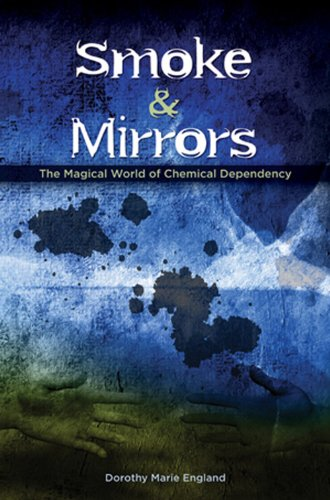 Smoke and Mirrors: The Magical World of Chemical Dependency (Mirror Of The World compare prices)