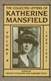 The Collected Letters of Katherine Mansfield: Volume Four: 1920-1921 (Collected Letters of Katherine Mansfield Vol. 4)