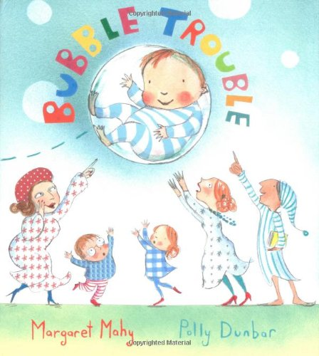 Bubble Trouble Margaret Mahy