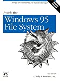 img - for Inside the Windows 95 File System: IFSMgr, The Installable File System Manager (Nutshell Handbooks) book / textbook / text book
