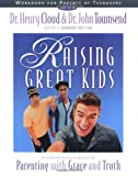 Raising Great Kids Workbook for Parents of Teenagers (0310234379) by Cloud, Henry