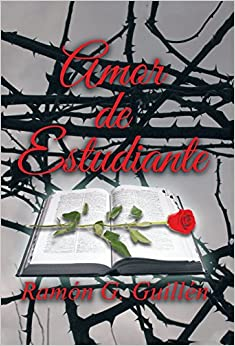 Amor de estudiante (Spanish Edition) (Spanish) Hardcover – May 22