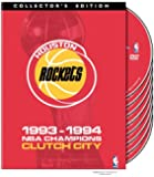 Houston Rockets: 1993-1994 Champions - Clutch City