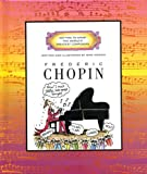 Frederic Chopin (Getting to Know the World's Greatest Composers) (0516215884) by Venezia, Mike