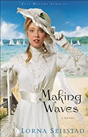 Making Waves (Lake Manawa Summers Book #1): A Novel