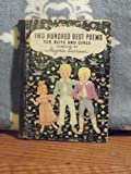 img - for [ TWO HUNDRED ] 200 BEST POEMS FOR BOYS AND GIRLS. Compiled by Marjorie Barrows. book / textbook / text book