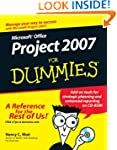 Microsoft Office Project 2007 For Dum...