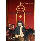 "Reise in die arabische Hautvon ""Andrea M. Ben Habibi"""