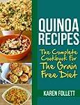 Quinoa Recipes: The Complete Cookbook...