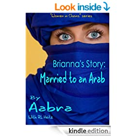 Brianna's Story: Married to an Arab (Women In Chains)