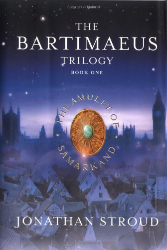 Cover of The Amulet of Samarkand (The Bartimaeus Trilogy, Book 1)