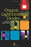 img - for Organic Light Emitting Diodes: The Use of Rare Earth and Transition Metals book / textbook / text book