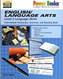 Power Basics: English/Language Arts: Level 2 Language Skills: Intermediate Vocabulary, Grammar, and Reading Skills (082514163X) by Robert Taggart