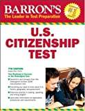 img - for Barron's U.S. Citizenship Test (Barron's United States Citizenship Test) book / textbook / text book
