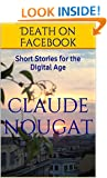 Death on Facebook: Short Stories for the Digital Age