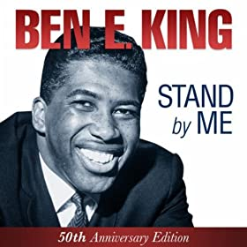 Amazon.com: Ben E. King - Stand By Me - 50th Anniversary Edition.