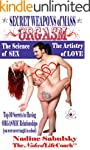 Secret Weapons of Mass Orgasm: The Sc...