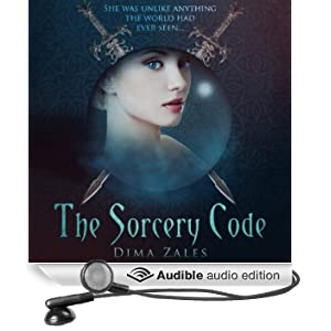 The Sorcery Code: Volume 1: A Fantasy Novel of Magic, Romance, Danger, and Intrigue
