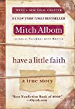 img - for Have a Little Faith: A True Story book / textbook / text book