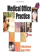 Medical Office Practice,   by Atkinson, Phillip S.