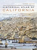 Search : Historical Atlas of California: With Original Maps