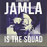9th Wonder Presents: Jamala Is The Squad