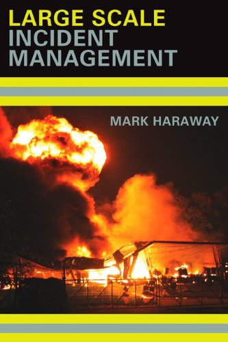 Large Scale Incident Management