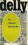La Chatte blanche par Delly