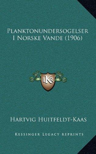 Planktonundersogelser I Norske Vande (1906)