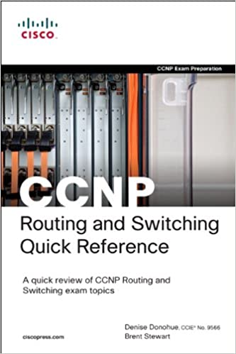 CCNP Routing and Switching Quick Reference (642-902, 642-813, 642-832) 2nd Edition