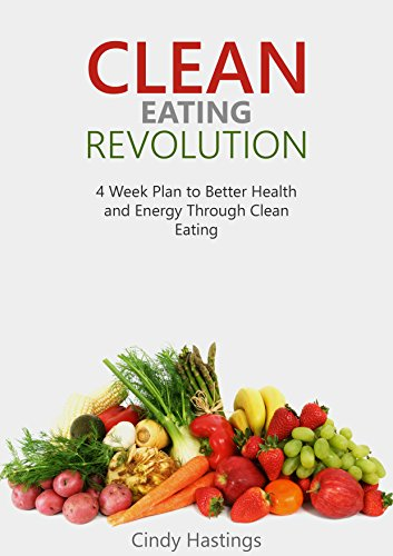 Clean Eating Revolution by  Cindy Hastings ebook deal