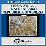 La Serenissima Repubblica di Venezia (Storia d'Italia 23) |  div.