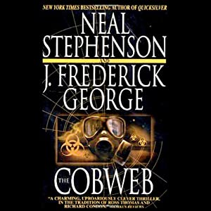 The Cobweb   [Neal Stephenson, J. Frederick George]