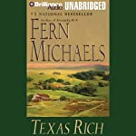 Texas Rich: Texas #1 (       UNABRIDGED) by Fern Michaels Narrated by Laural Merlington