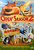 OPEN SEASON 2 BY SONY PICTURES VERSION DVD~BRAND NEW~FACTORY SEALED~IN MANDARIN,THAI,CANTONESE & ENGLISH w/ KOREAN,THAI,CHINESE & ENGLISH SUBTITLE (IMPORTED FROM HONG KONG) REGION 3