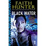 Black Water: A Jane Yellowrock Collection ~ Faith Hunter