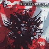 echange, troc DJ Rush, Pet Duo - Ekspozicija 10: Deep Hard & Dirty