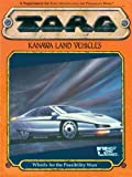 Kanawa Land Vehicles: Wheels for the Possibility Wars (TORG Roleplaying Game Supplement) (0874313309) by Nigel Findley