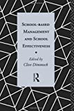 img - for School-Based Management and School Effectiveness (Educational Management Series) book / textbook / text book