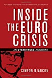 img - for Inside the Euro Crisis: An Eyewitness Account (Policy Analyses in International Economics) book / textbook / text book