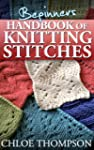 Beginners Handbook of Knitting Stitch...