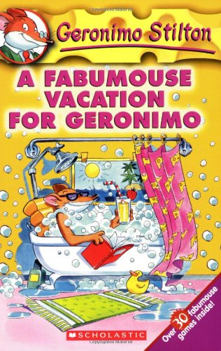 A Fabumouse Vacation for Geronimo (Geronimo Stilton, No. 9)A Fabumouse Vacation for Geronimo (Geronimo Stilton, No. 9)