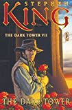 The Dark Tower VII: The Dark Tower: 7