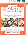 The 1200-Calorie-a-Day Menu Cookbook:...