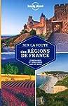 Sur la route des r�gions de France - 1ed