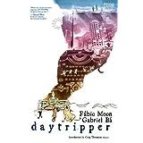 Daytripper ~ F�bio Moon