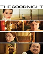 The Good Night [HD]