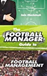 The Football Manager Bible