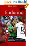 Enduring Spirit: Restoring Profession...