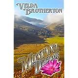 Montana Dreams (Montana Series Book 2) ~ Velda Brotherton